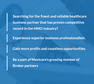 Benefits of a maxicare broker